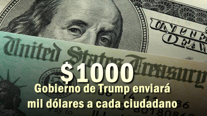 Mil dólares a estadounidenses